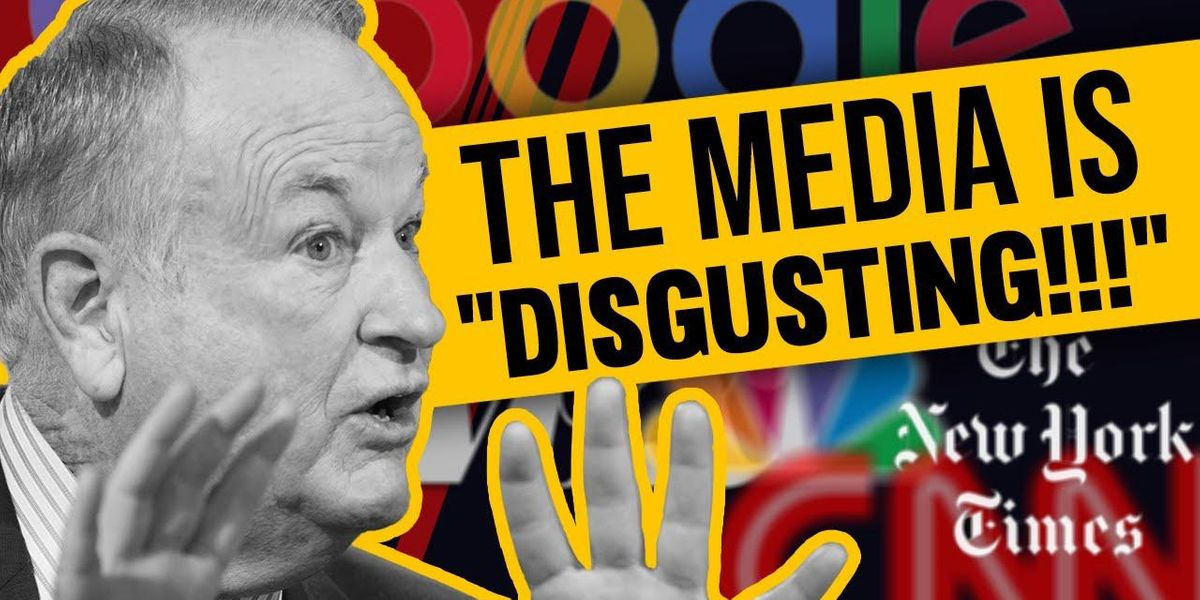 Bill O'Reilly blasts media over 'DISGUSTING' coverage of election 1