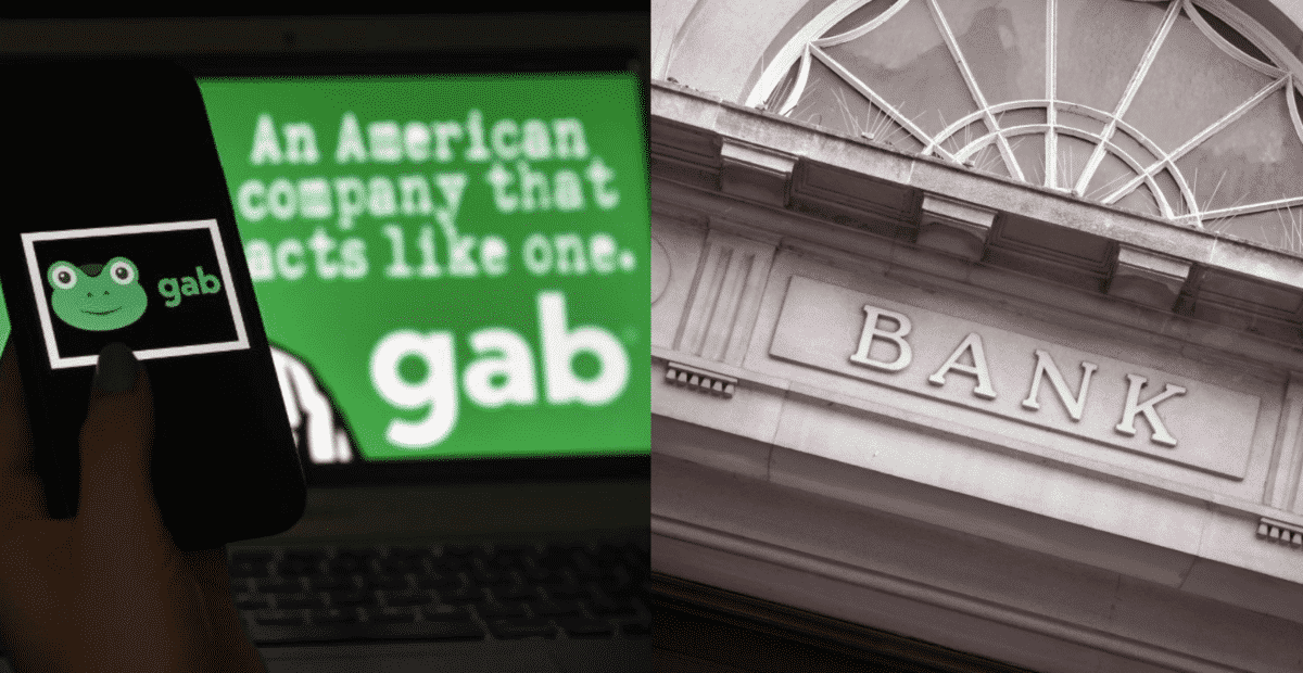 Gab BANNED from Three Banks in Three Weeks Due to Media Smears 1