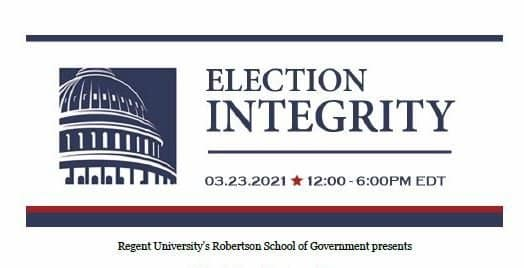 Regent University to Host Important Election Integrity Conference – March 23rd – With Michele Bachmann, Dr. Ben Carson, Mark Steyn, Kris Kobach, Jay Ashcroft, Eric Metaxas and Jim and Joe Hoft 1