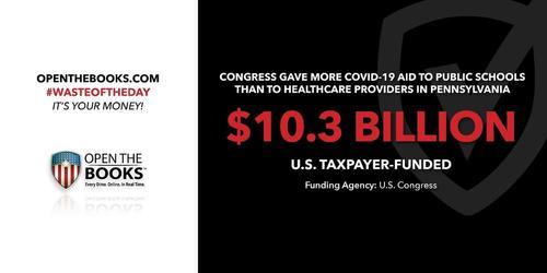 Pennsylvania Public Schools Received More COVID Aid Than Healthcare Providers 1