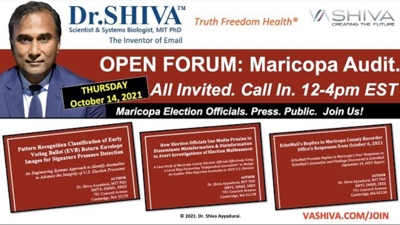 BREAKING: ON THURSDAY — DR. SHIVA INVITES MARICOPA ELECTION OFFICIALS TO OPEN DIALOG ON AUDIT RESULTS 1